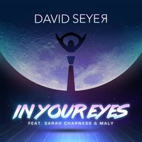 In Your Eyes — Maly, Sarah Charness, David Seyer