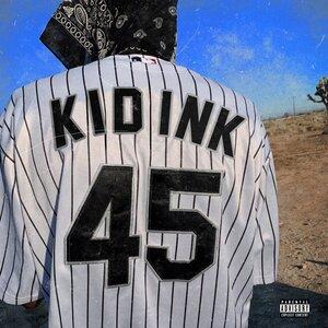 Kid Ink - 45