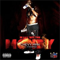 In Luv Wit the Money — Chevy Man, Kydo Bandz
