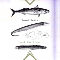 Buck The Trend — Count Basie