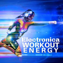 Electronica Workout Energy - Music for Jogging, Running, Weight Lifting — Drink Shaker & Running Music Trainer, Running Music Trainer, Drink Shaker