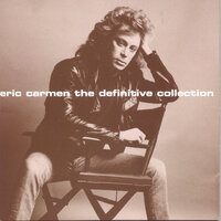 The Definitive Collection — Eric Carmen