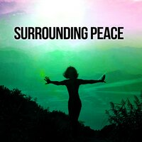 Surrounding Peace – Unity, Sensitivity, Subtlety, Softness, Smell, Aroma, Sky, Relax — Relaxing Office Music Collection