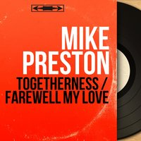 Togetherness / Farewell My Love — Harry Robinson and his Orchestra, Mike Preston