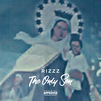 The Only Son — Rizzz 4 soulelementzsoundz
