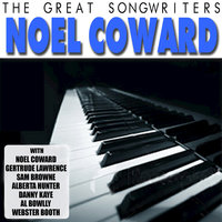 The Great Songwriters - Noel Coward — сборник