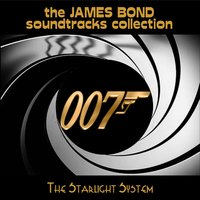 The James Bond Soundtracks Collection — The Starlight System