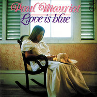 Love Is Blue — Paul Mauriat And His Orchestra