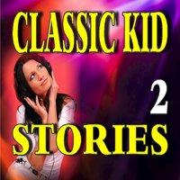 Classic Kid Stories, Vol.  2 — John Jones