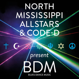 BDM Blues Dance Music — North Mississippi All Stars
