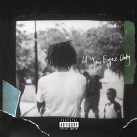 4 Your Eyez Only — J. Cole