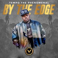 By the Edge — Tempo the Phenomenal