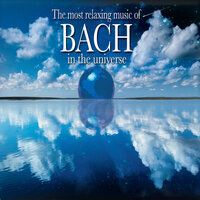 Most Relaxing Bach in the Universe — сборник