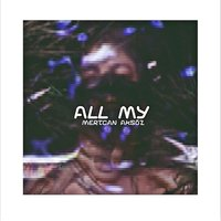 All My — Mertcan Aksöz