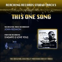 This One Song (Reaching Records Studio Tracks) — John Redmon