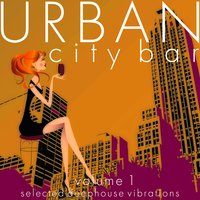 Urban City Bar, Vol. 1 — сборник