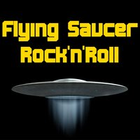 Flying Saucer Rock'n'Roll — сборник