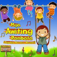 Mga Awiting Pambata Collection, Vol. 1 — Bulilit Singers