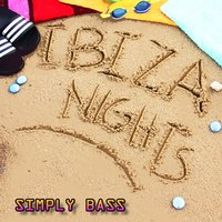 Ibiza Nights — Simply Bass