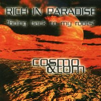Rich in Paradise — Cosmo & Tom