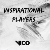 Inspirational Players — Vico