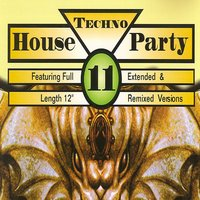 Techno House Party, Vol. 11 — сборник