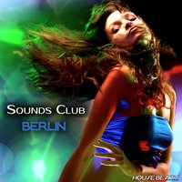 "Sounds Club ""Berlin"" — сборник"