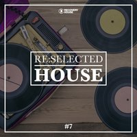 Re:Selected House, Vol. 7 — сборник