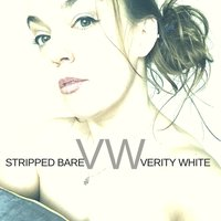 Stripped Bare — Verity White