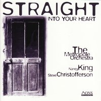 Straight into Your Heart — Metropole Orchestra, Nancy King, Metropole Orchestra|Nancy King