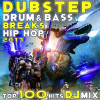 Dubstep Drum & Bass Breaks Hip Hop 2017 Top 100 Hits DJ Mix — сборник