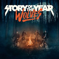 Wolves — Story Of The Year