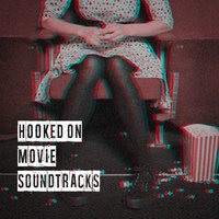 Hooked on Movie Soundtracks — Movie Soundtrack Players, The Hollywood Soundtrack Band