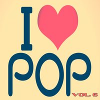 I Love Pop, Vol. 6 — сборник