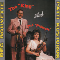 The King and the Princess — Reg Bouvette, Patti Kusturok, Reg Bouvette, Patti Kusturok