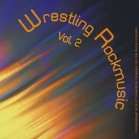 Wrestling Rockmusic - Vol. 2 — сборник