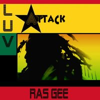 Luv Attack — Ras Gee