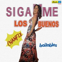 Siganme los Buenos - Chanfle — сборник