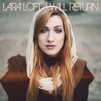 I Will Return — Lara Loft