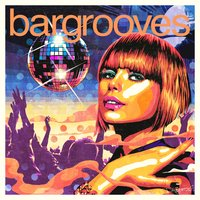 Bargrooves Disco 3.0 — сборник
