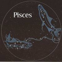 Music For Your Star Sign: Pisces — сборник