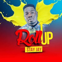 Roll Up — Stay Jay