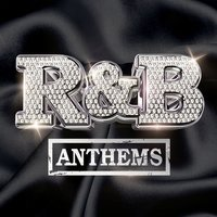 R&B Anthems — сборник