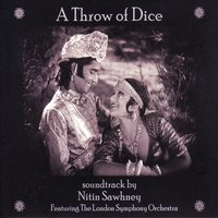 A Throw of Dice — The London Symphony Orchestra feat. The London Symphony Orchestra, Nitin Sawhney, London Symphony Orchestra (LSO)