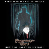 Friday the 13th, Pt. 3 (Motion Picture Soundtrack) — Harry Manfredini
