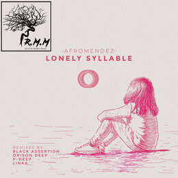 Lonely Syllable — AfroMendez