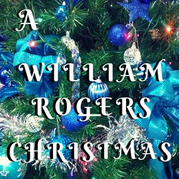 A William Rogers Christmas — William Rogers
