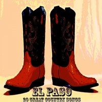 El Paso - 20 Great Country Songs — сборник