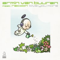 Love You More — Armin van Buuren, Racoon