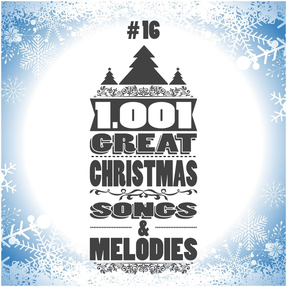 1001 Great Christmas Songs & Melodies, Vol. 16 — Irving Berlin ...